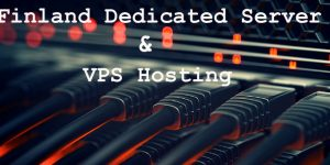 Finland Dedicated and VPS Server