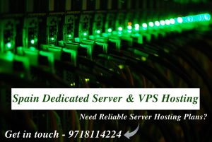 Spain Dedicated Server and VPS Hosting