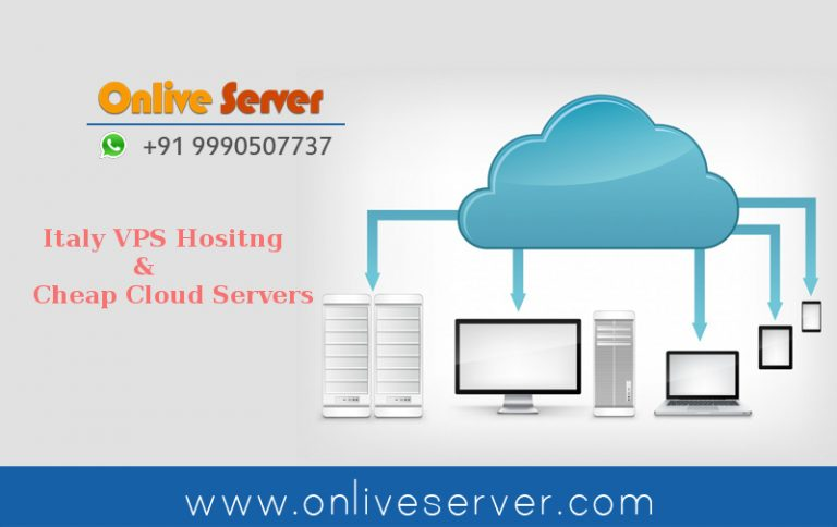 Cost Effective Solutions With Cloud Server, Italy VPS Hosting Services