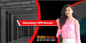 Germany VPS Server Hosting and Its Many Advantages - Onlive Server