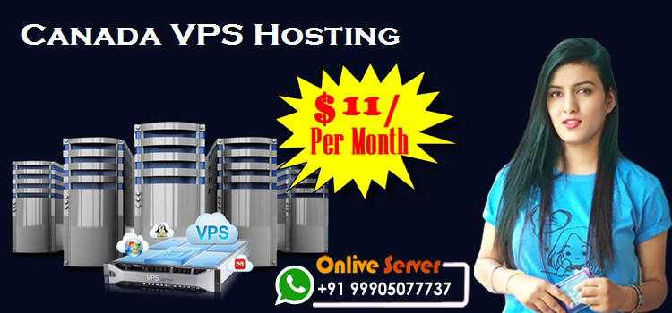 How to Select a Canada VPS Server Hosting Service Nowadays?