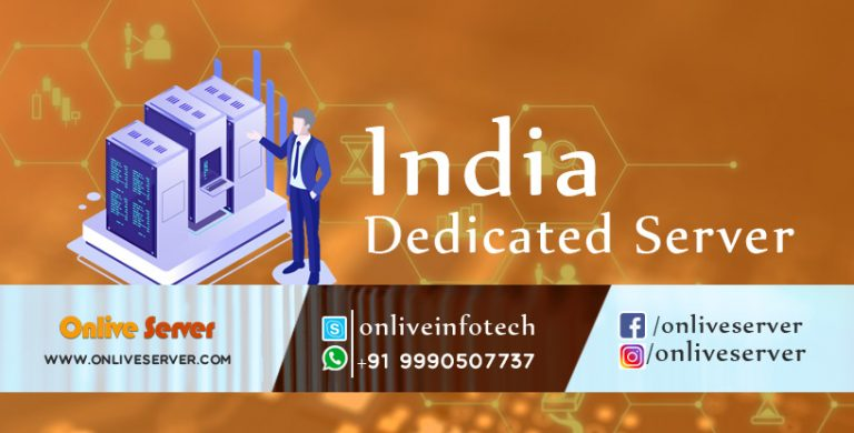 India Dedicated Server Hosting Solutions for Better Business and Growth